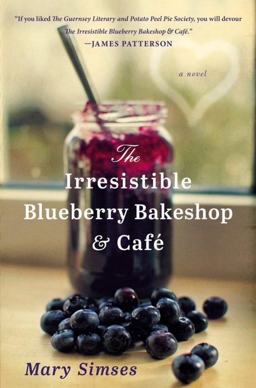 The Irresistible Blueberry Bakeshop & Café – An Enchanting Novel