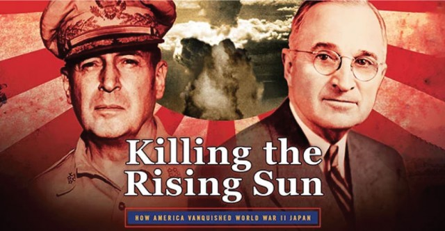 """Killing the Rising Sun"" by Bill O'Reilly & Martin Dugard Book Review"