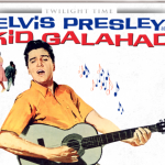 Elvis Presley is 'Kid Galahad""